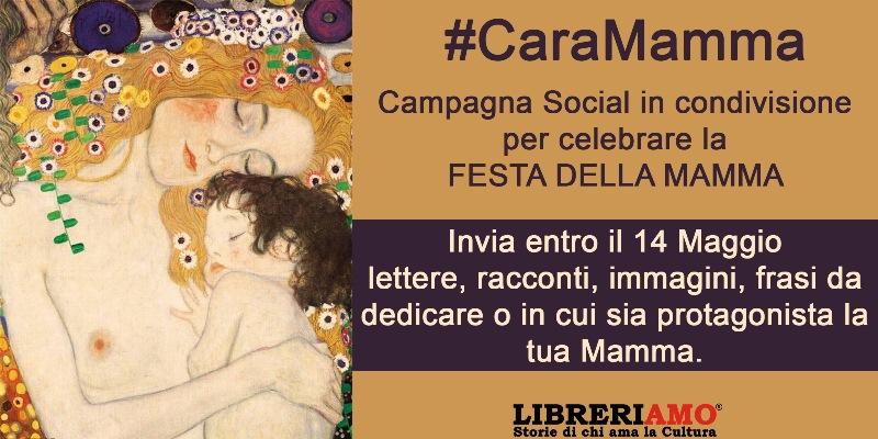"""""""#CaraMamma"""", la campagna per manifestare l'affetto alla propria mamma sui social"""