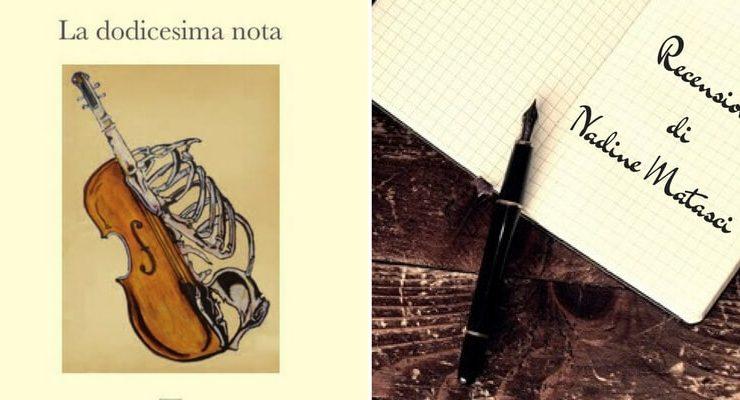 """""""La Dodicesima Nota"""", un libro tra ironia e poesia"""