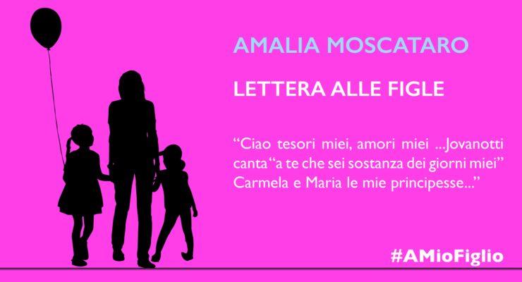 Lettera di Amalia Moscataro alle figlie
