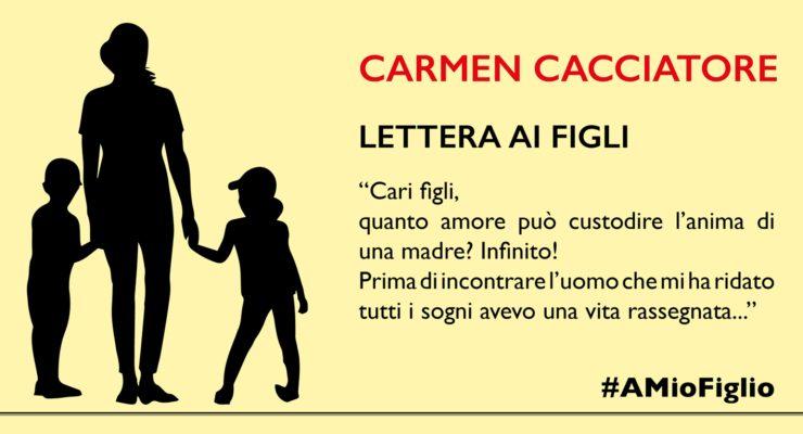 Lettera di Carmen Cacciatore ai figli