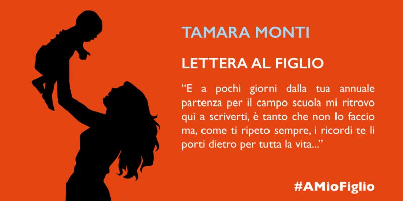 Lettera di Tamara Monti al figlio