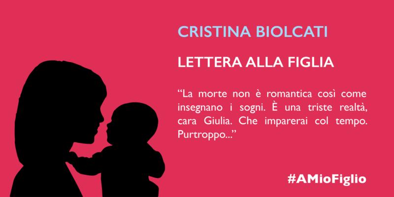 Lettera di Cristina Biolcati alla figlia