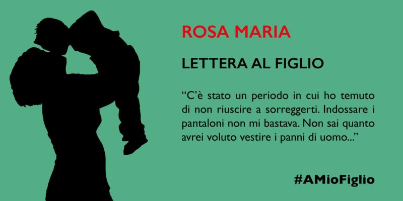 Lettera di Rosa Maria al figlio
