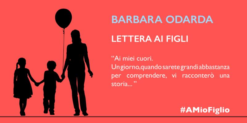 Lettera di Barbara Odarda ai figli