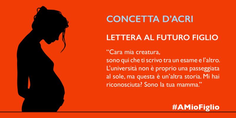 Lettera di Concetta D'Acri al futuro figlio