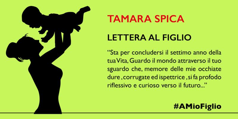 Lettera di Tamara Spica al figlio