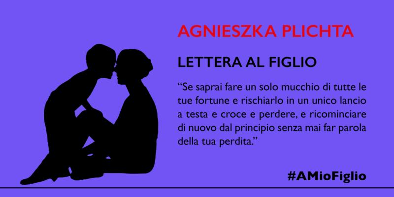 Lettera di Agnieszka Plichta al figlio