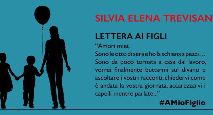 Lettera di Silvia Elena Trevisan ai figli
