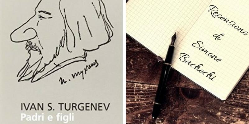 """""""Padri e figli"""" di Ivan Turgenev, i rottamati e i rottamatori di oggi raccontati 150 anni fa"""
