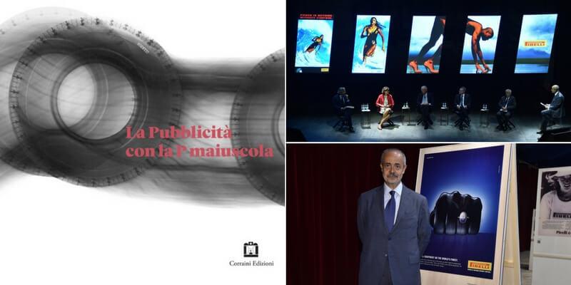 """Pirelli, la """"P lunga"""" che ha fatto la storia della pubblicità in un volume celebrativo"""