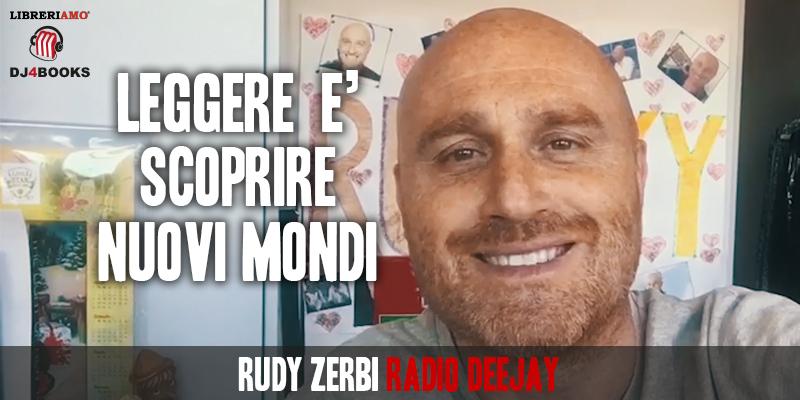 """Rudy Zerbi, """"Leggere ti porta dove non andresti"""""""