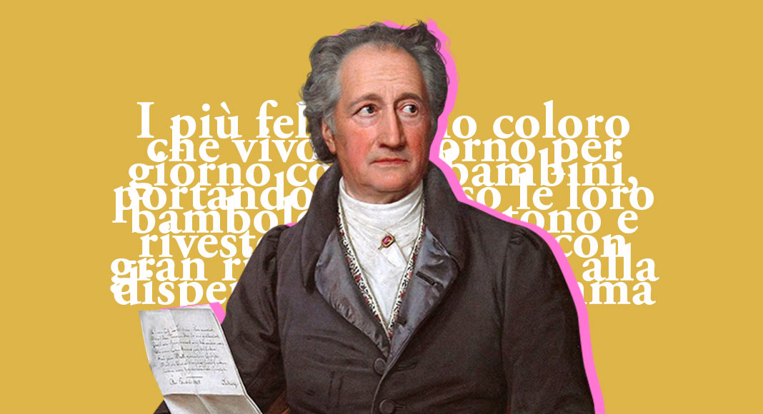 Johann Wolfgang Goethe, le frasi e gli aforismi celebri