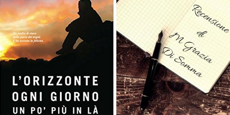 """""""L'orizzonte, ogni giorno, un po' più in là"""", il sogno di un ragazzo e il viaggio per realizzarlo"""