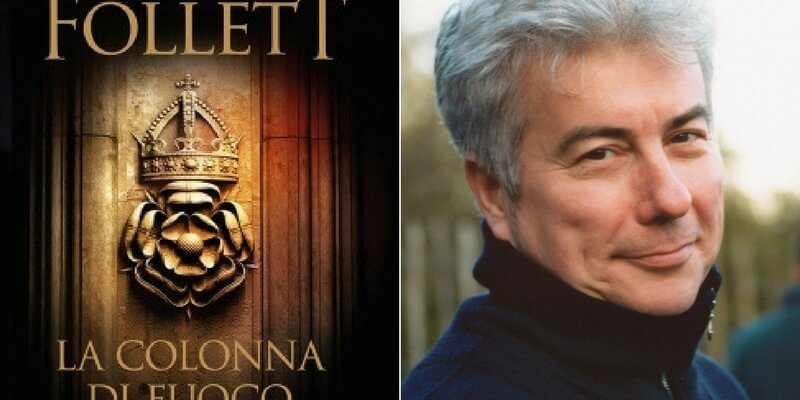 "Ken Follett torna in libreria con ""La Colonna di fuoco"""