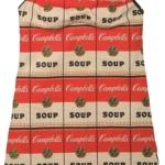 Andy Warhol. L'Arte di essere famosi | ANDY WARHOL Campbell's Soup Dress 1968 Stampa su cotone e cellulosa Coll. Rosini Gutman_preview