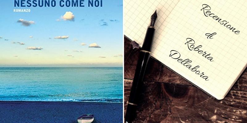 """""""Nessuno come noi"""" di Luca Bianchini, un invito a non perdersi la propria giovinezza"""