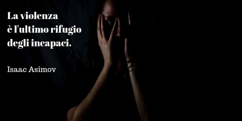 Giornata Contro La Violenza Sulle Donne Gli Aforismi Per Dire Basta