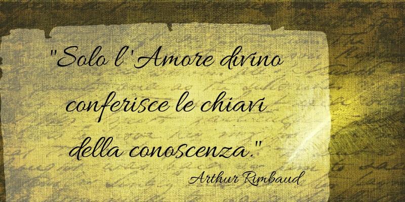 Arthur Rimbaud, gli aforismi più celebri del poeta maledetto