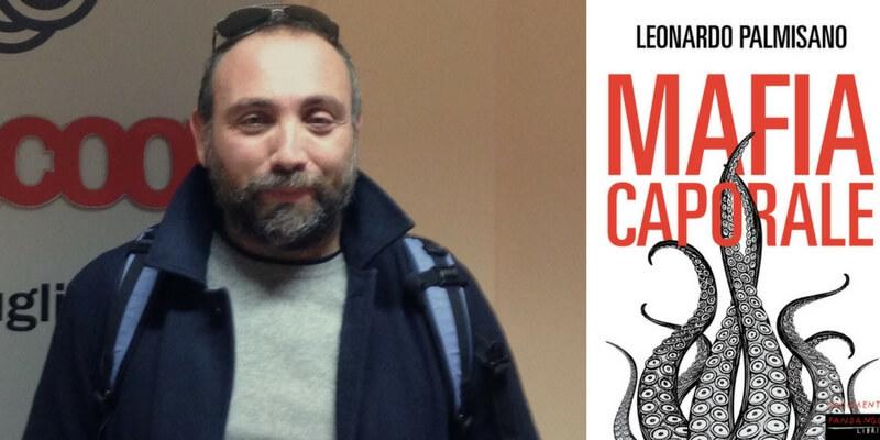 """In cosa consiste la """"Mafia Caporale"""" in Italia oggi"""