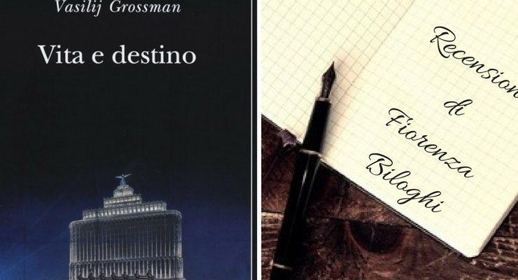 """""""Vita e destino"""" di Vasilij Grossman, un libro per chi ama dure verità"""