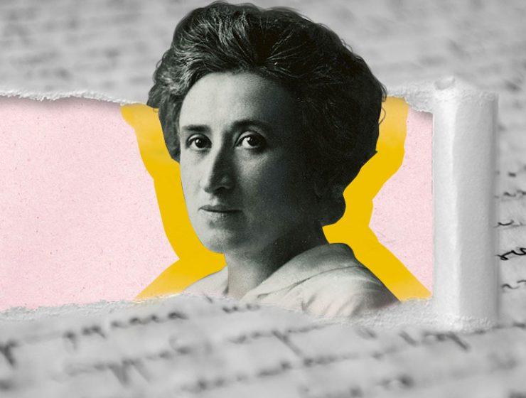 Rosa Luxemburg, la donna che credeva nella rivoluzione