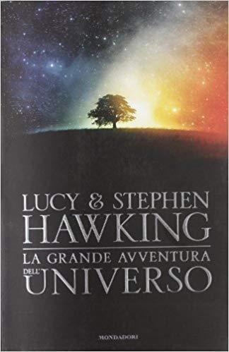 la grande avventura dell universo