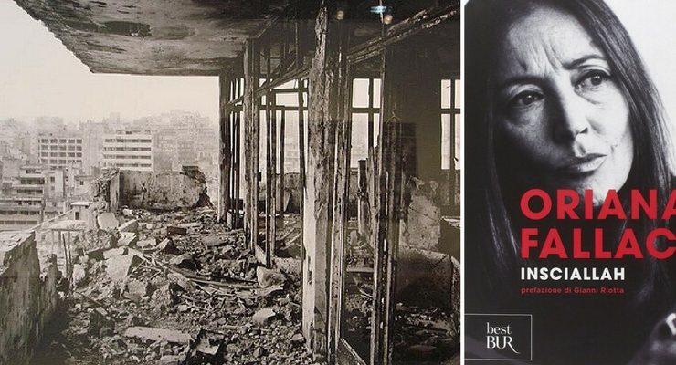 """""""Insciallah"""", la condizione della guerra raccontata da Oriana Fallaci"""