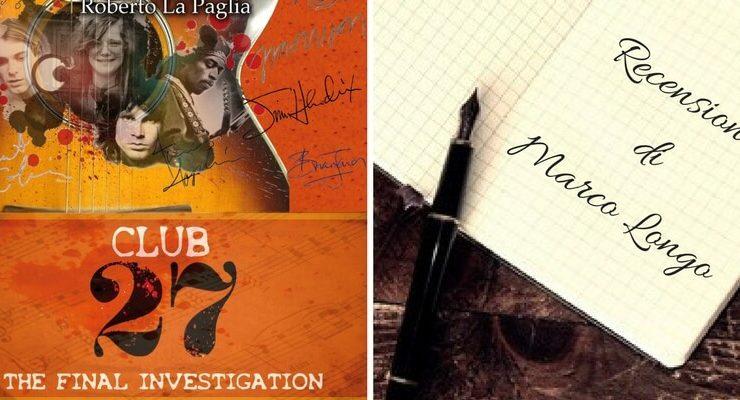 """Club 27. The final investigation"", tra verità e leggenda metropolitana"