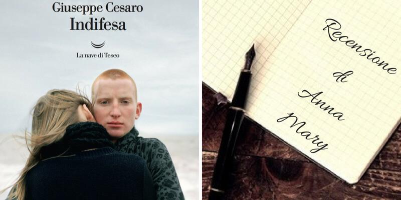 """""""Indifesa"""" di Giuseppe Cesaro, un romanzo dolce e allo stesso tempo crudo"""