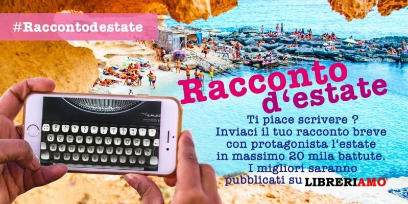 """""""Racconto d'estate"""", lo spazio dedicato alle storie di chi ama scrivere e narrare in vacanza"""