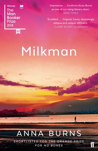 Milkman, Anna Burns