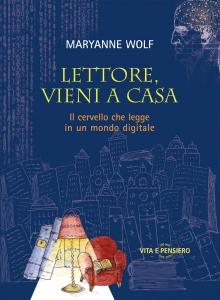 Lettore vieni a casa, Maryanne Wolf