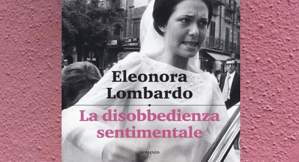 Eleonora_Lombardo_Le_donne_disobbediscono _propri_sentimenti