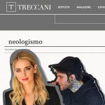"""""""Ferragnez"""" diventa un neologismo, la Treccani risponde"""
