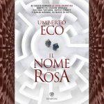 Il nome della rosa, 6 cose da sapere sul romanzo