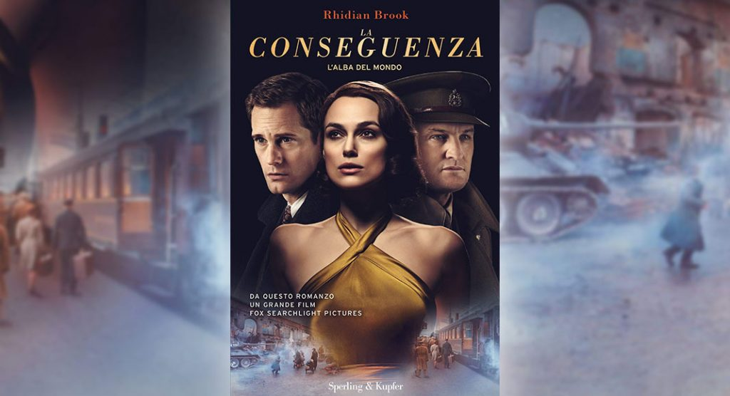 """Al cinema """"La conseguenza"""", il film tratto dal bestseller di Rhidian Brook"""