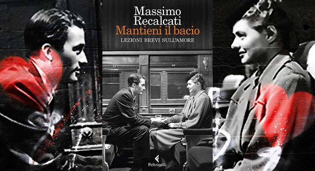 """""""Mantieni il bacio"""" di Massimo Recalcati, cosa significa baciarsi"""