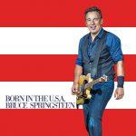 Born in the USA di Bruce Springsteen compie 35 anniBorn in the USA di Bruce Springsteen compie 35 anni