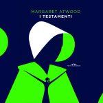 Margaret Atwood testamenti in Italia, ecco la data di uscita del suo nuovo libro