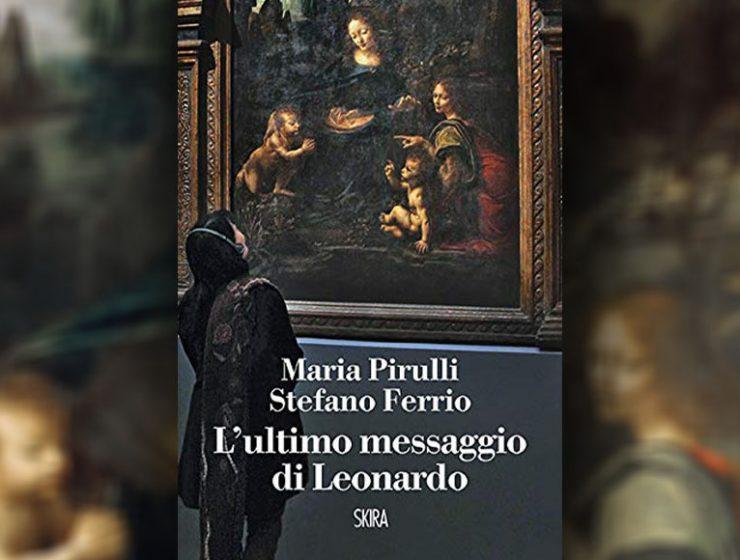 """""""L'ultimo messaggio di Leonardo"""", il romanzo che rivela la firma nascosta di Leonardo da Vinci"""