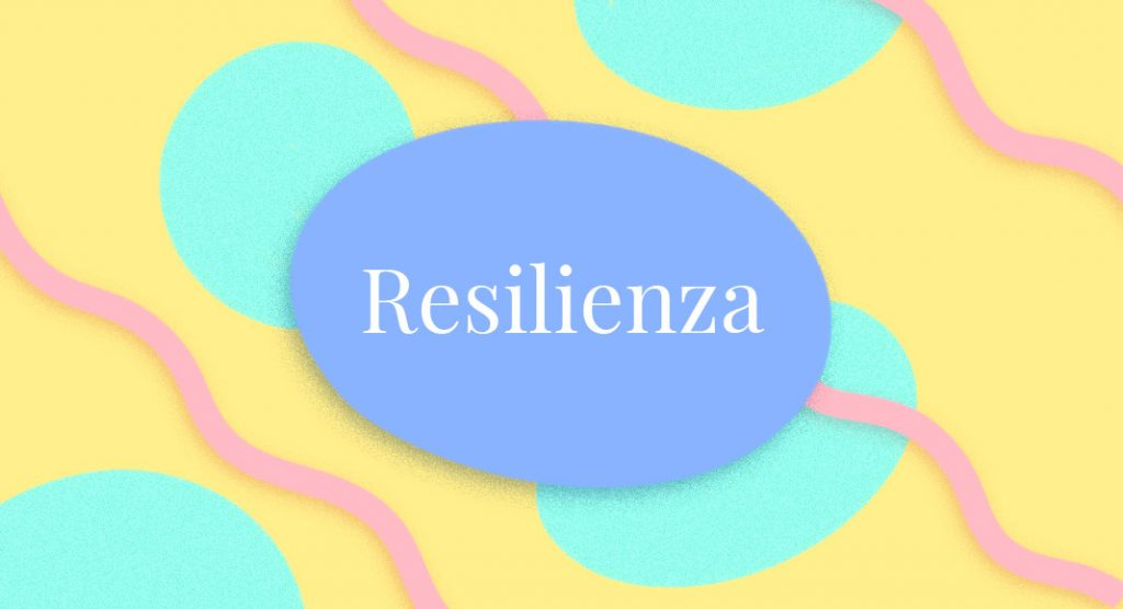 Parole difficili, la definizione della parola resilienza