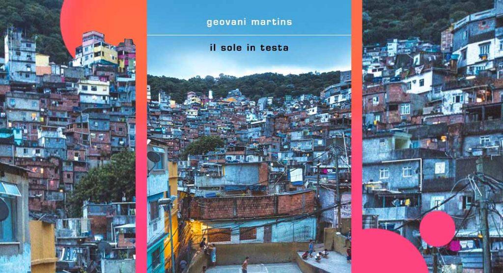 Geovani Martins, lo scrittore che ha vissuto sulla sua pelle le favelas