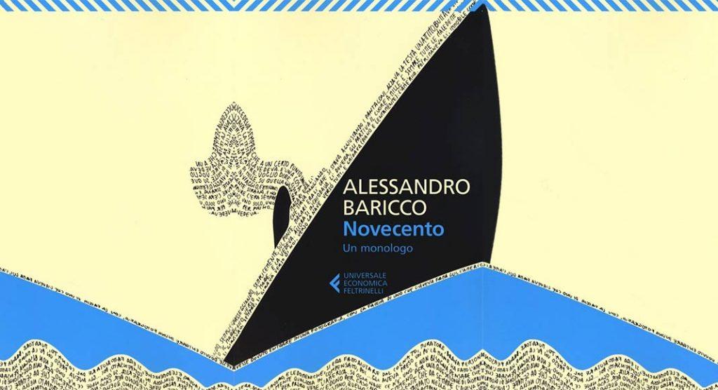 L'incipit di Novecento, il bellissimo romanzo di Baricco