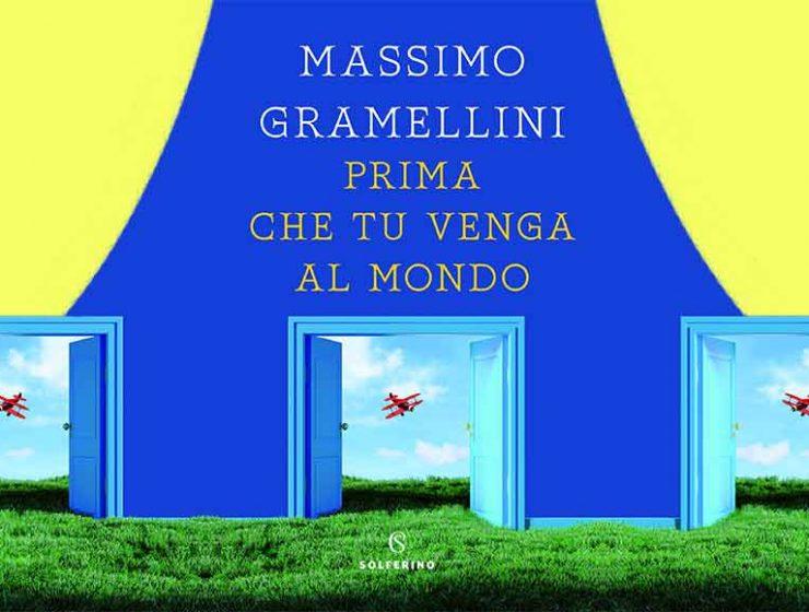 Due parole su Prima che tu venga al mondo di Massimo Gramellini
