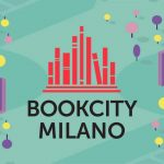 Bookcity 2019, ecco i 10 appuntamenti da non perdersi