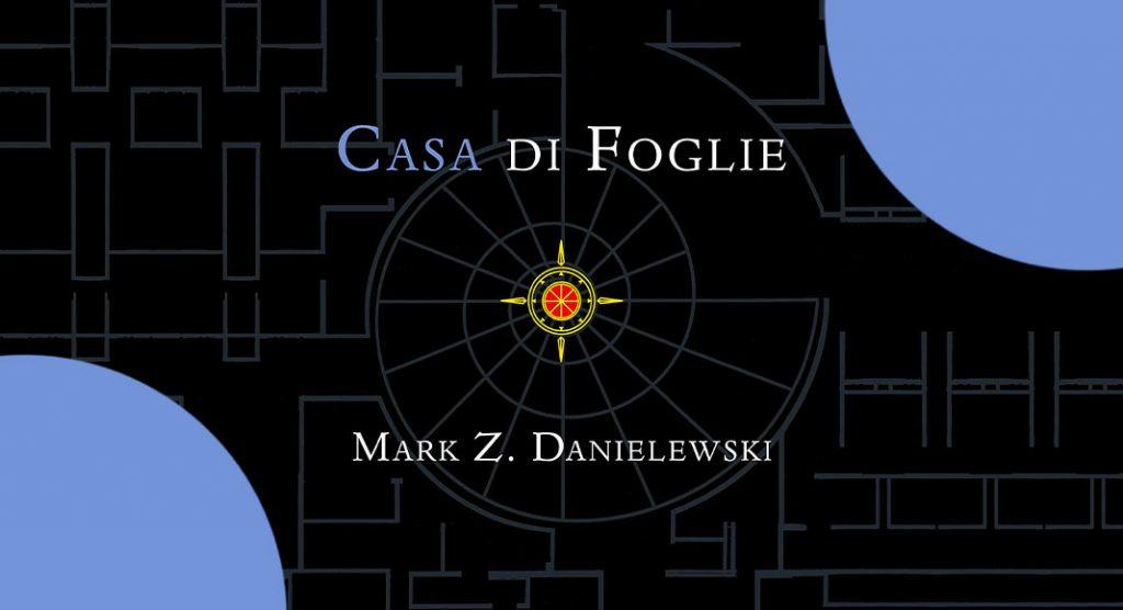 """Letteratura ergodica, """"Casa di foglie"""" è il libro che solo pochi possono leggere"""