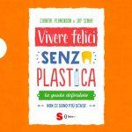 La guida pratica per vivere felicemente senza plastica