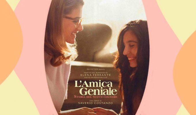 L'Amica Geniale 2 in anteprima al cinema