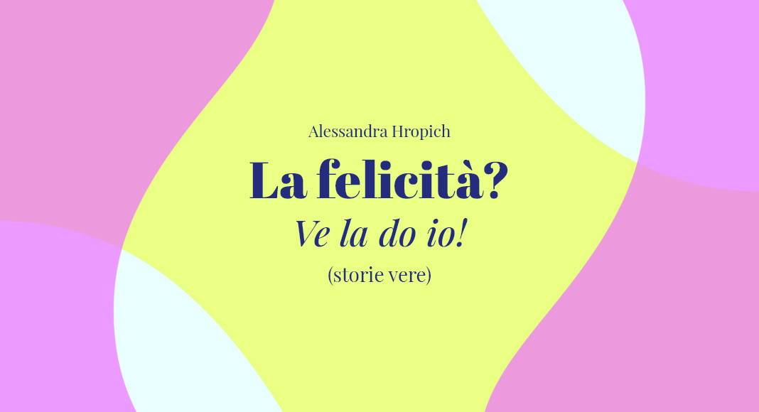 la-felicità (1)