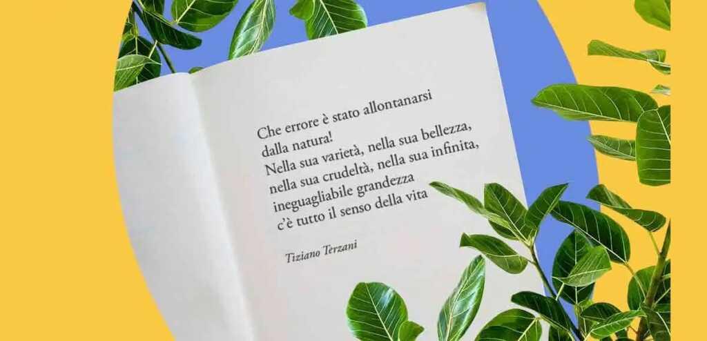 Ambiente, la lezione sul rispetto della natura di Tiziano Terzani